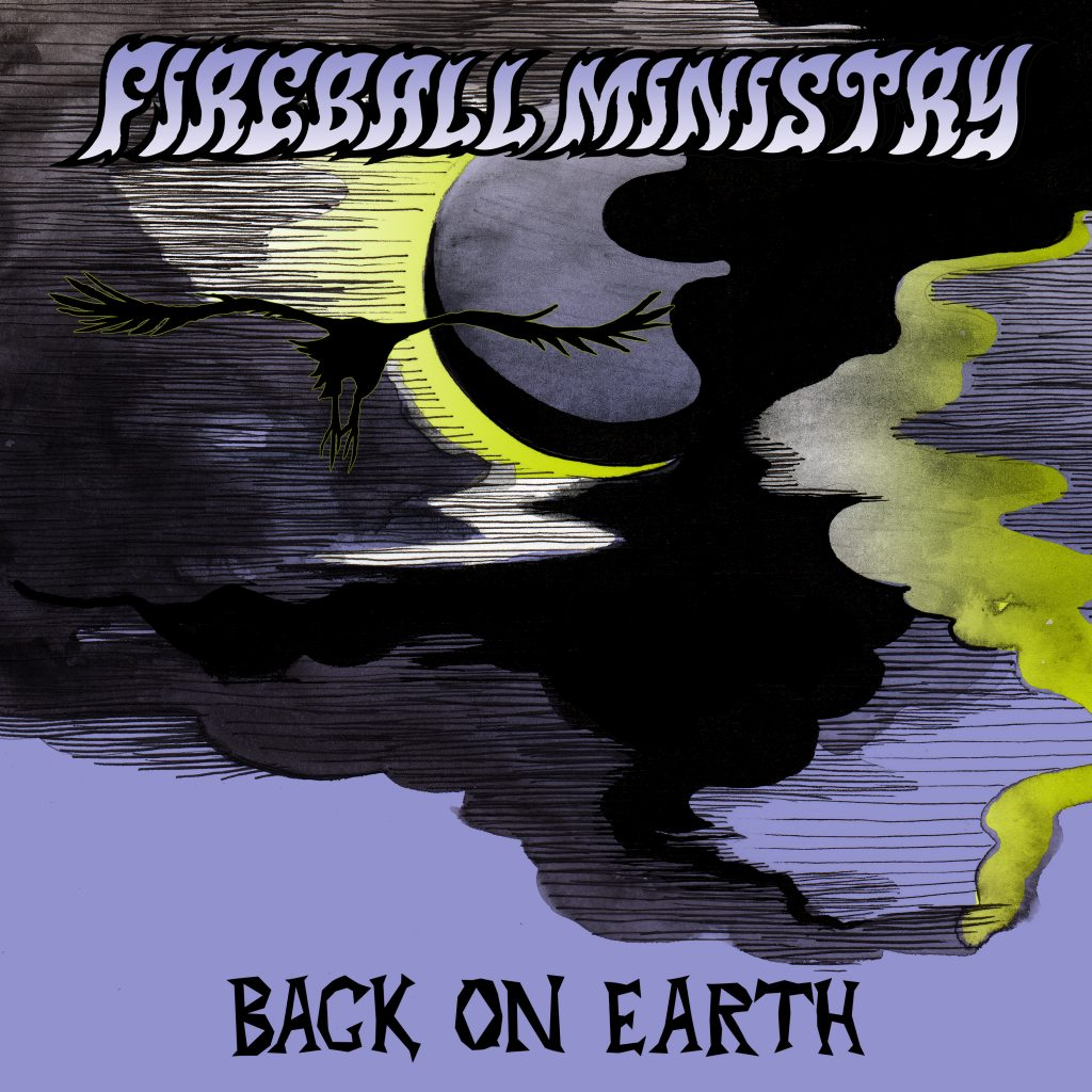 Fireball Ministry Back On Earth