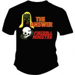 Fireball Ministry The Answer tshirt